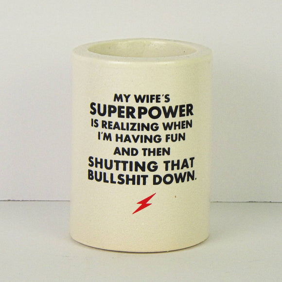 Koozie - My Wife's Superpower
