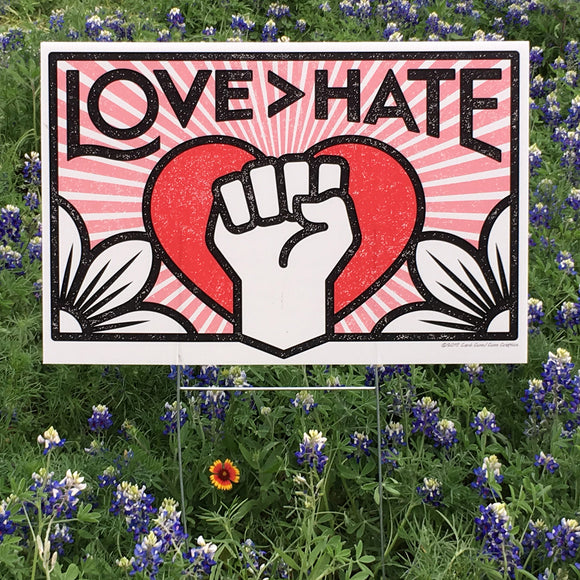 Yard Sign - Love > Hate
