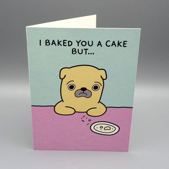 Birthday Card - Baked You a Cake