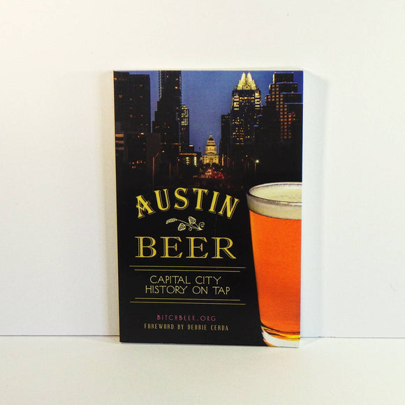 Book - Austin Beer - Capitol City History on Tap