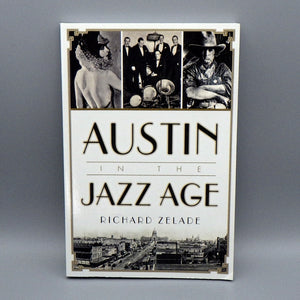 Book - Austin in the Jazz Age