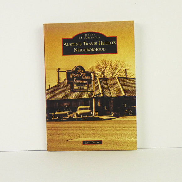 Book - Austin's Travis Heights Neighborhood