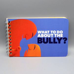 Children's Book - What To Do About the Bully