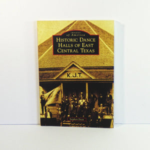 Book - Historic Dance Halls of East Central Texas