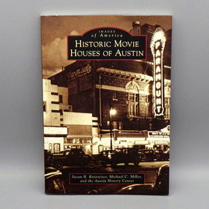 Book - Historic Movie Houses of Austin