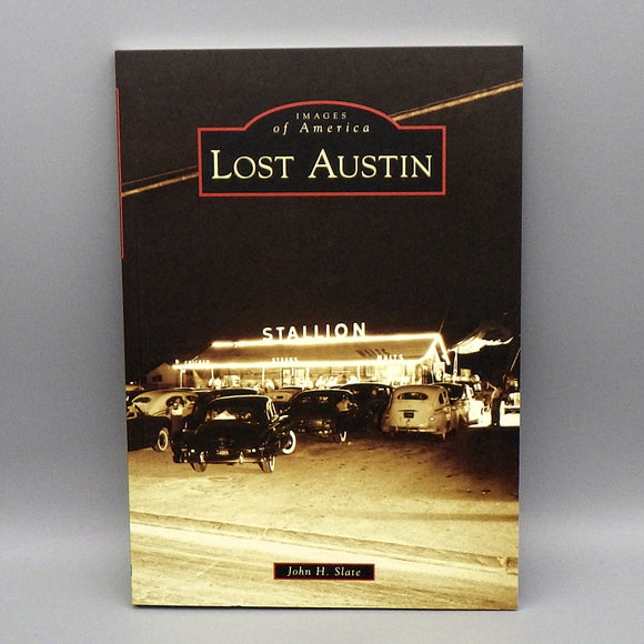 Book - Lost Austin (Images of America)