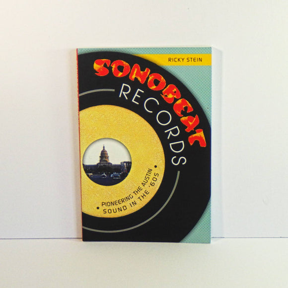 Book - Sonobeat Records - Pioneering The Austin Sound in the Sixties