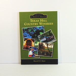 Book - Texas Hill Country Wineries