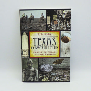 Book - Texas Obscurities