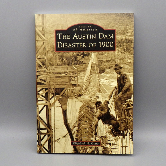 Book - The Austin Dam Disaster of 1900
