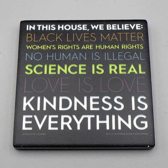 Ceramic Tile Coaster - Kindness Is Everything