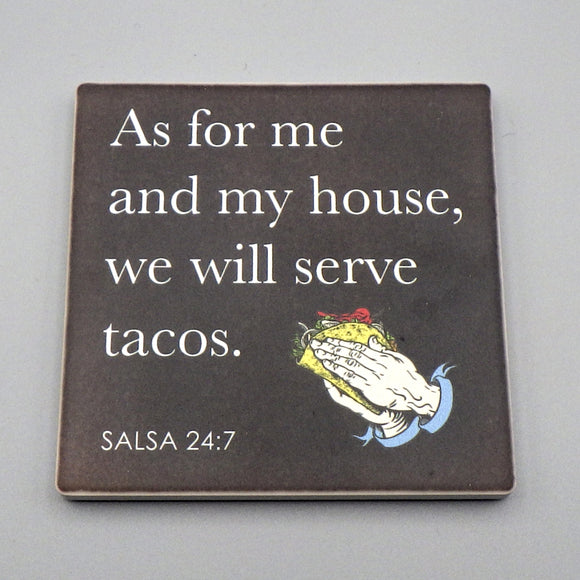 Ceramic Tile Coaster - We Will Serve Tacos