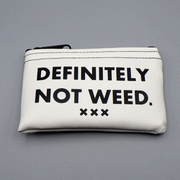 Coin Bag - Definitely Not Weed