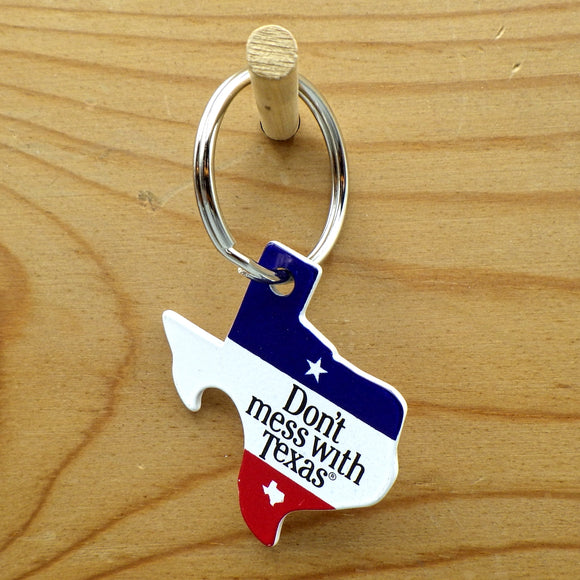Keychain - Don't Mess With Texas