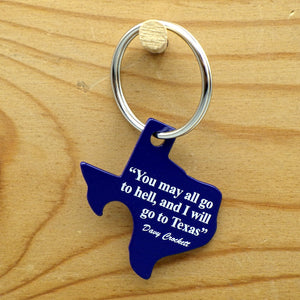 Keychain - I Will Go To Texas