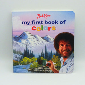 Children's Book - Bob Ross: My First Book of Colors