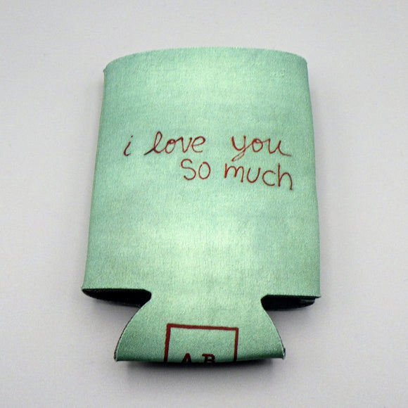 Collapsible Koozie - I Love You So Much