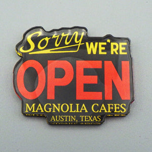 "Souvenir Magnet - Magnolia Cafe ""Sorry We're Open"""
