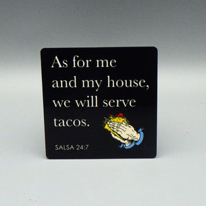 Magnet - We Will Serve Tacos