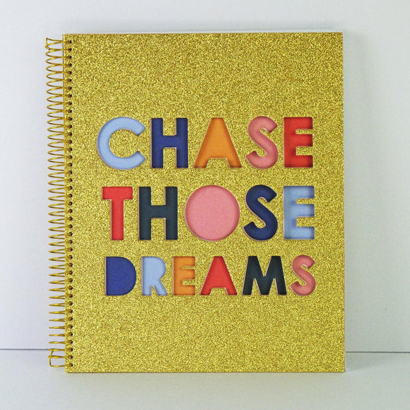 Notebook: Chase Those Dreams