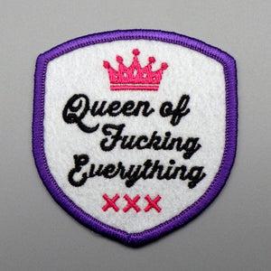 Iron On Patch - Queen of F***ing Everything