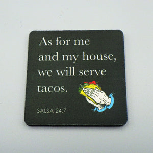 Rubber Coaster - We Will Serve Tacos
