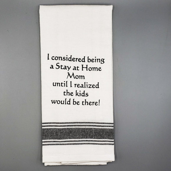 Slogan Tea Towel: Stay At Home Mom