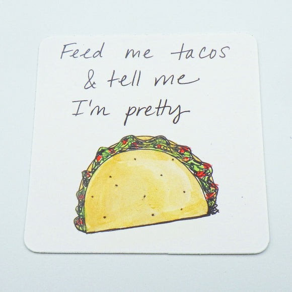 Sticker - Feed Me Tacos