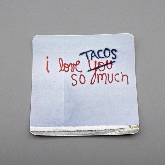 Sticker - I Love Tacos So Much