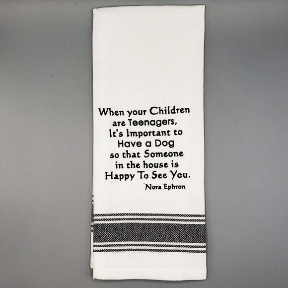 Slogan Tea Towel: Teenagers