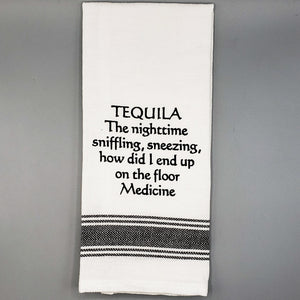 Slogan Tea Towel: Tequila