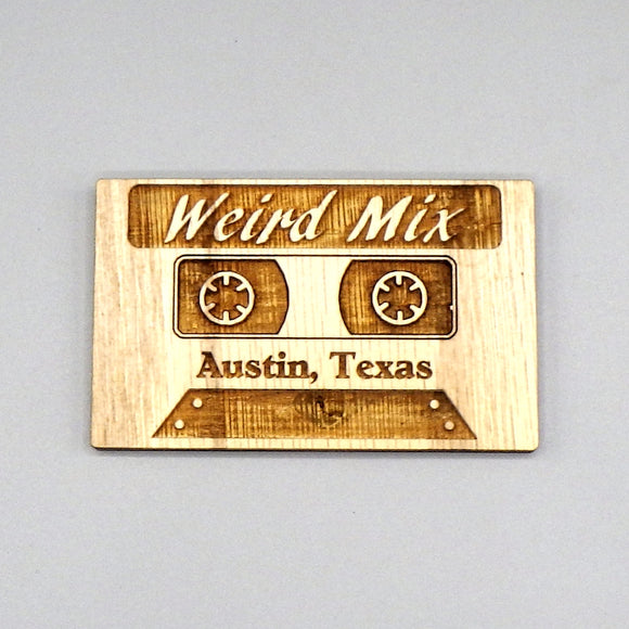 Wooden Magnet - Austin Weird Mix by Lazer Beam