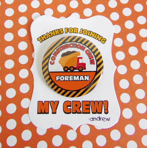 Construction Crew Pinback Button Badges with Personalized Cards