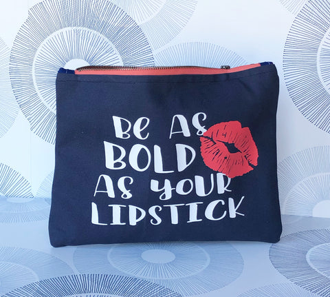 be as bold as your lipstick - navy canvas zip bag