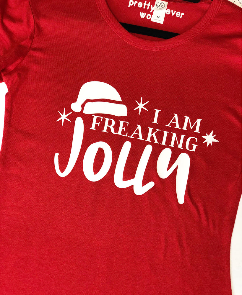 i am freaking jolly shirt
