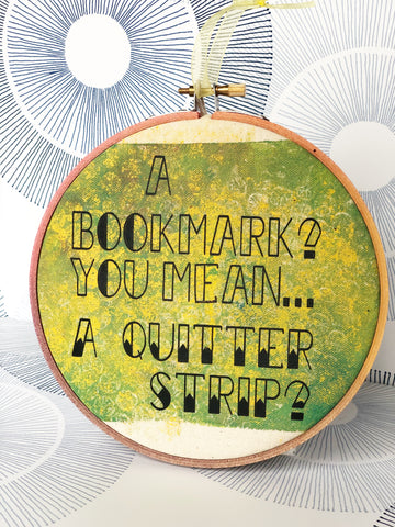 a bookmark? you mean a quitter strip - hoop art