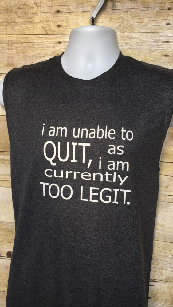 Unable to quit - tank and shirt