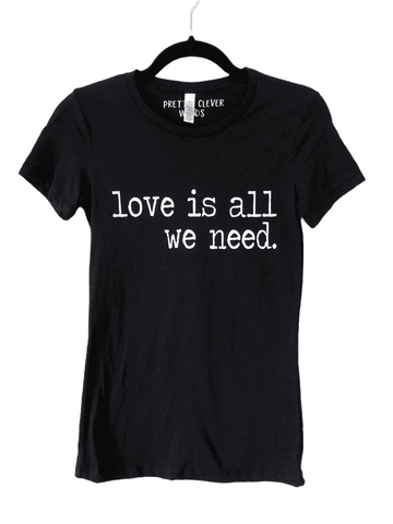 love is all we need in black - shirt sample