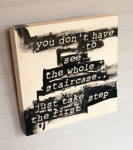 just take the first step - wood panel art