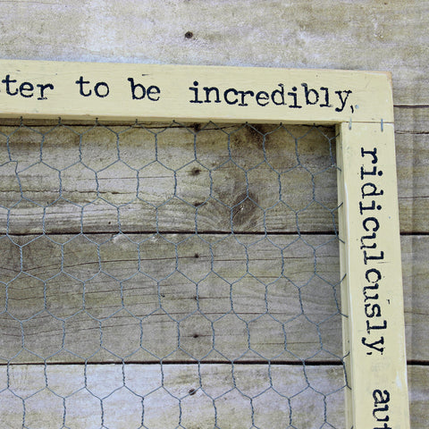 imperfection is beauty chix wire wood frame - Pretty Clever Words