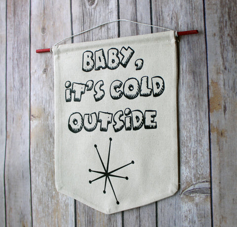 baby, it's cold outside - holiday canvas banner