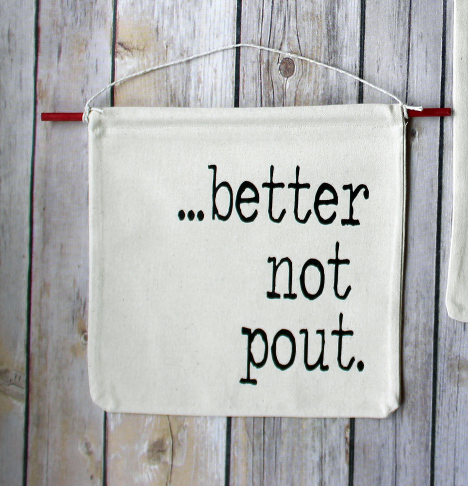 better not pout - holiday canvas banner