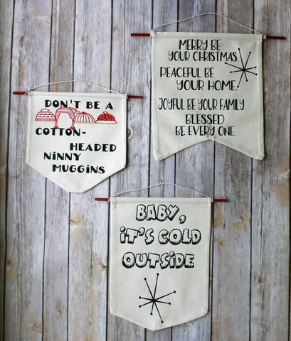 don't be a cotton-headed ninny muggins - holiday canvas banner