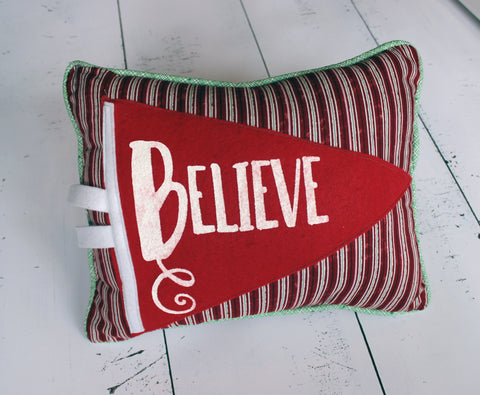 vintage style pennant pillow - Believe - Pretty Clever Words