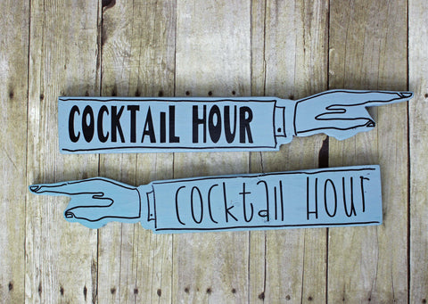 cocktail hour wooden pointy sign - Pretty Clever Words