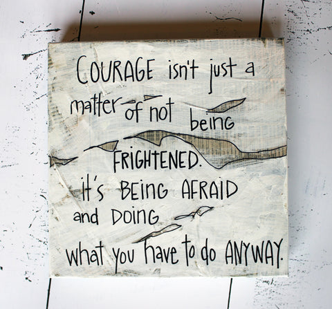 have courage canvas word art