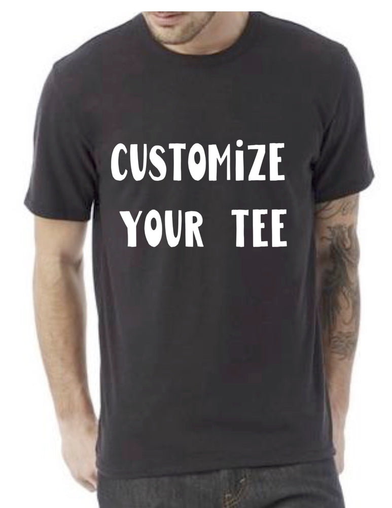 a custom tee shirt - Men's / Unisex Styles