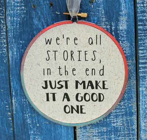 the Doctor's advice on good stories - hoop art