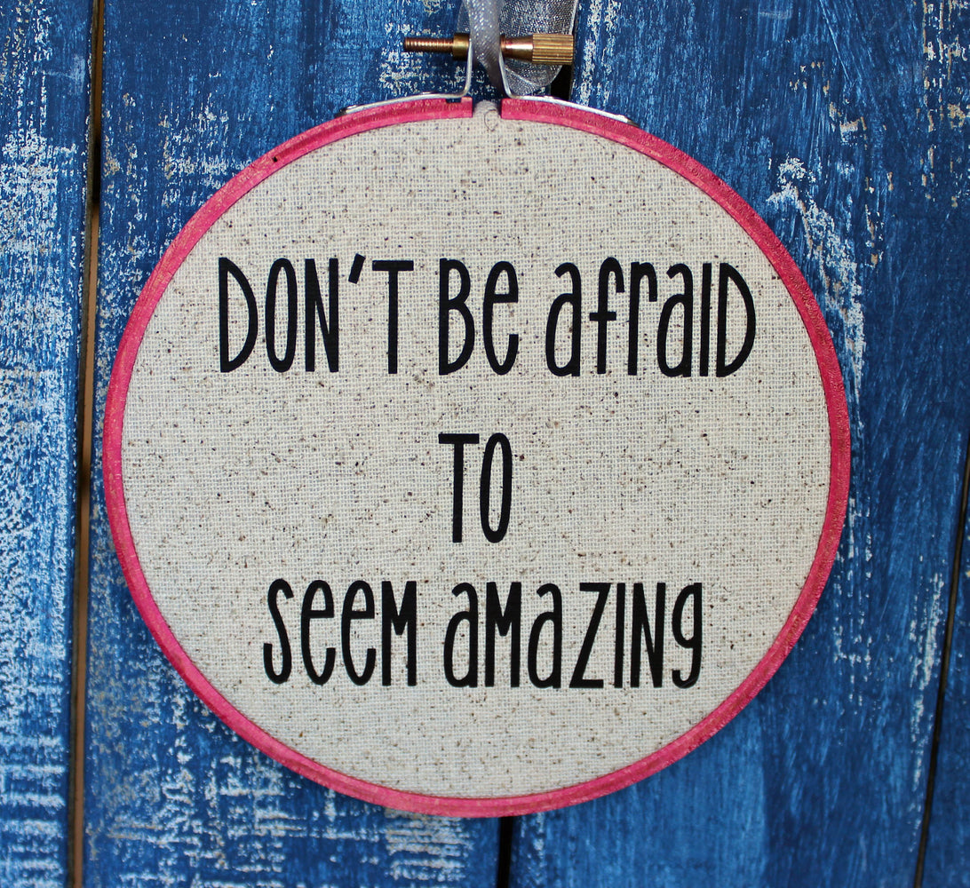 the Doctor's advice on being amazing - hoop art - Pretty Clever Words