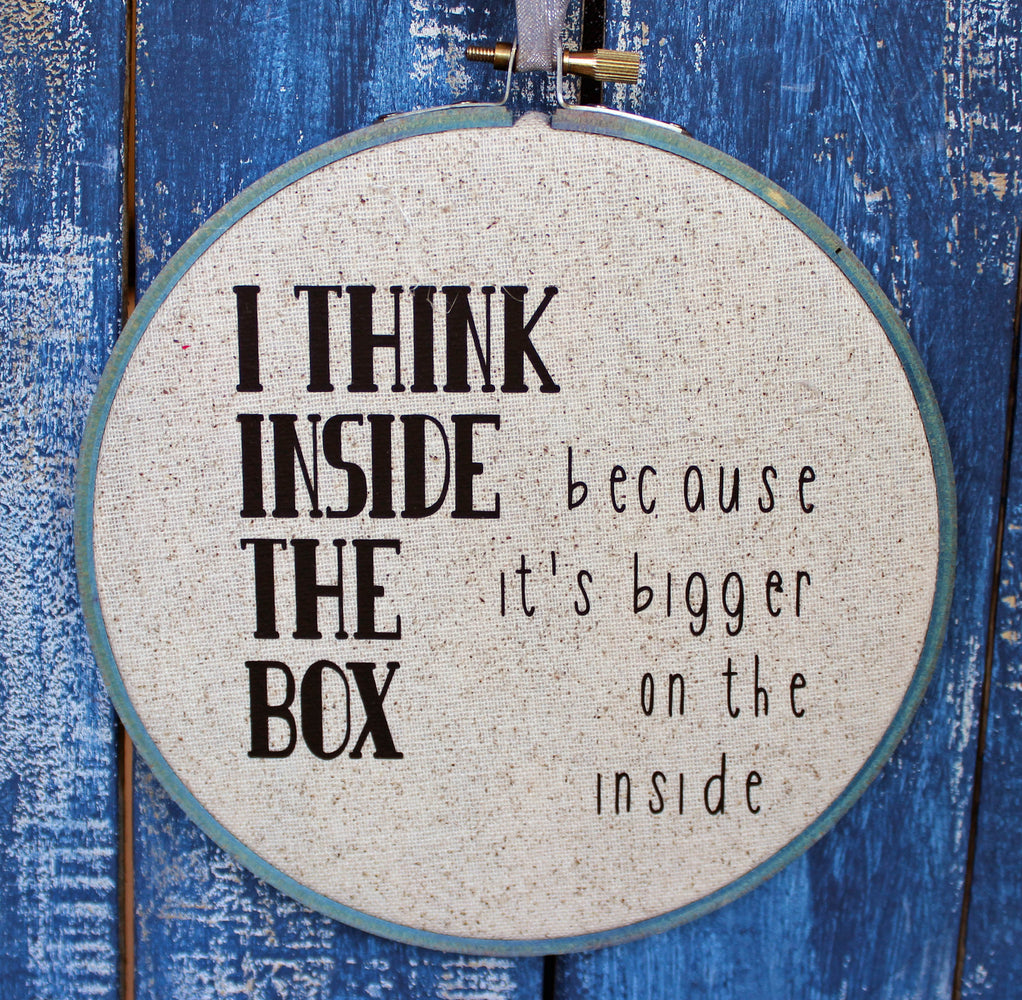 the Doctor's advice on thinking inside the box - hoop art - Pretty Clever Words